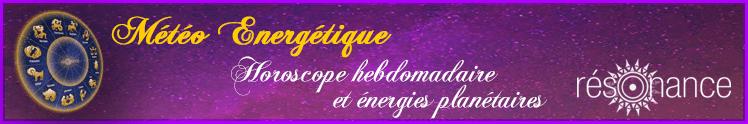 prévisions énergétiques horoscope