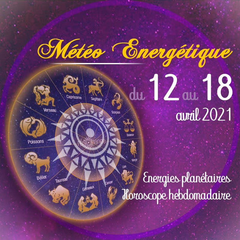 horoscope-energetique-12avril-18avril-2021_reso