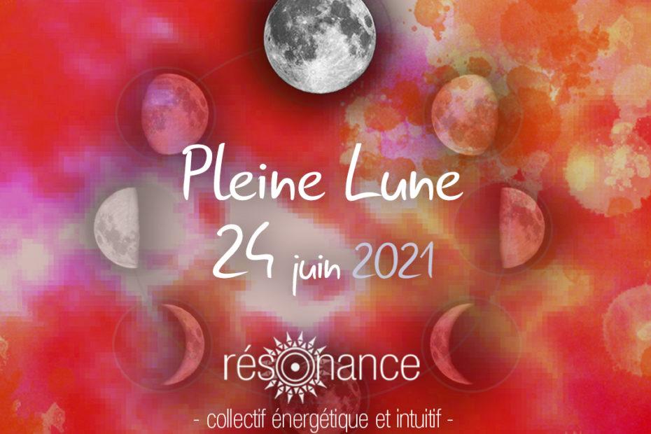 pleine lune 24 juin 2021