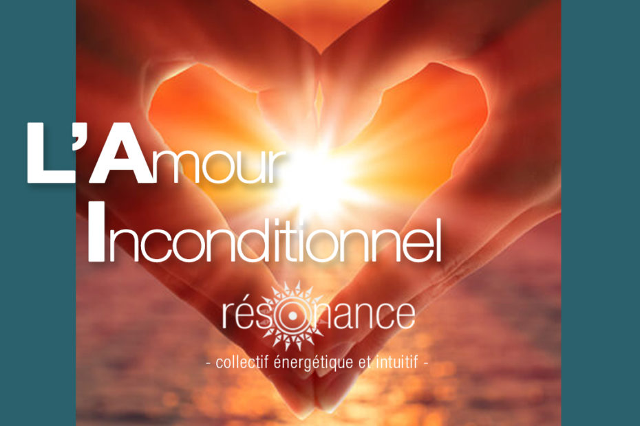 amour inconditionnel